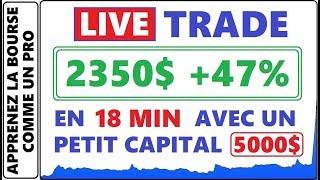 TRADE EN DIRECT POUR 2350$ DE PROFIT EN 18 MINUTES +47% AVEC UN PETIT CAPITAL. LBIX HALTÉ ET PLUS