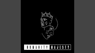 Play Humanity  Majesty