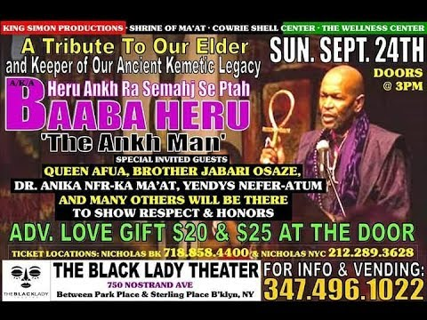 "BAABA HERU  ""THE ANKH MAN"" RETURNS TO CROWN HEIGHTS 9-24-17"
