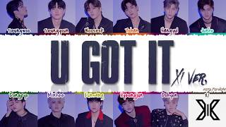 X1 (엑스원) - 'U GOT IT' (X1 Ver.) Lyrics [Color Coded_Han_Rom_Eng]
