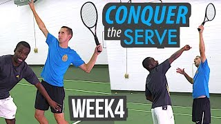 CONQUER the SERVE - Transform your Tennis Game in 30 Days - Week 4