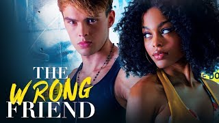 THE WRONG FRIEND - Premieres FRIDAY 8/7C on Lifetime