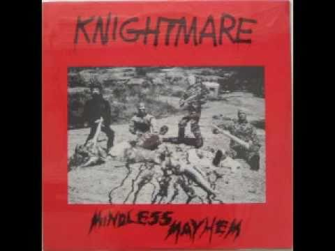 KNIGHTMARE- Mindless Mayhem/ Land Of The Future