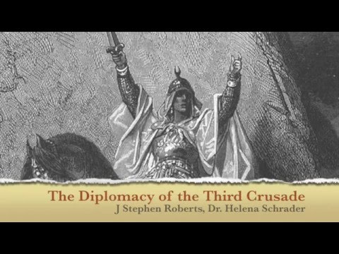 Diplomacy of the Third Crusade - Third Crusade Podcast Episode 7