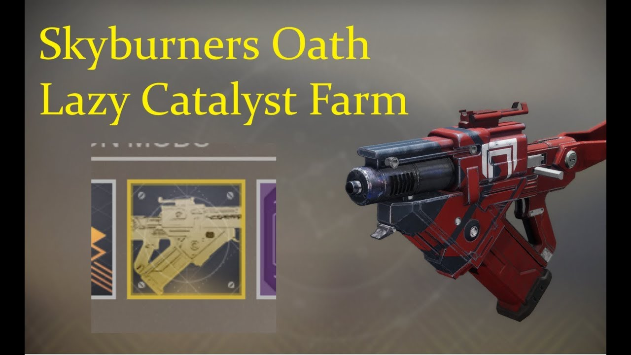 Destiny 2 Legend Of Acrius Catalyst Drop Rate Skyburners Oath Lazy Catalyst Farm Youtube