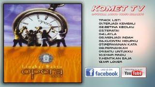 OPERA - LINGKAR WAKTU | FULL ALBUM