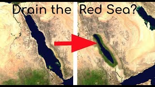 The Insane Plan to Drain the Red Sea!