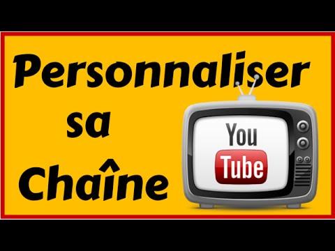 Comment personnaliser sa chaine youtube tuto youtube - Comment personnaliser sa chambre dado ...