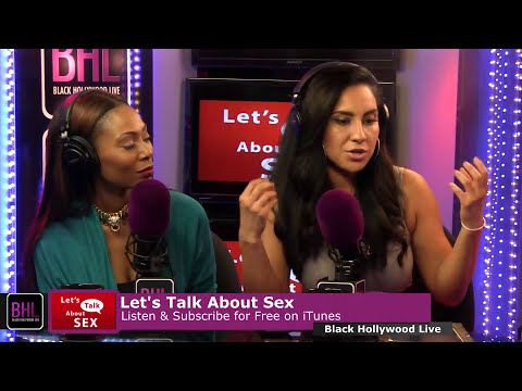 Let's Talk About Sex w/ Ivette Saucedo | Apirl 25th, 2014 | Black Hollywood Live
