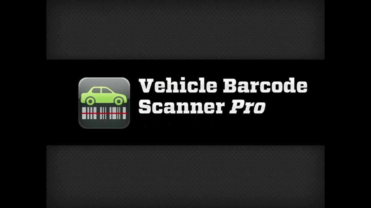 Vin Number Scanner >> Vehicle Barcode Scanner Pro Youtube