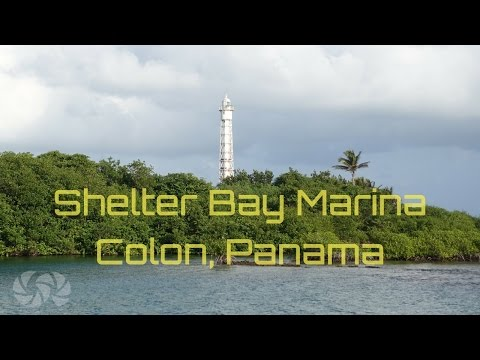Sail travel and cruise| Shelter Bay Marina Colon Panama