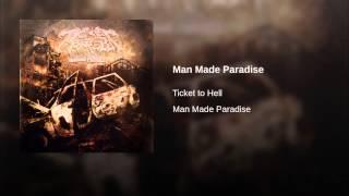 Man Made Paradise