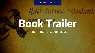 The Thief's Countess: Book Trailer