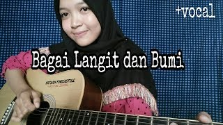 Download lagu Bagai Langit dan Bumi - Via Vallen | Guitar Cover by Nafidha dt