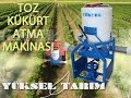 Toz Kükürt Atma Makinası / Yüksel Tarım Manisa