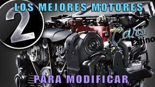 Los Mejores Motores Para Modificar (Parte 2) *CarsLatino*