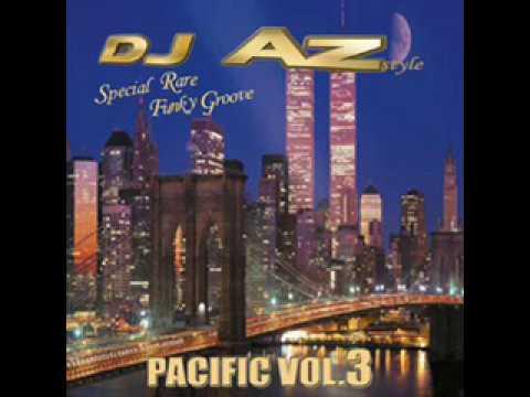 Dj Revelation ( aka Dj Az ) -  Intro pacific forever vol3 ( Rare soul funk )