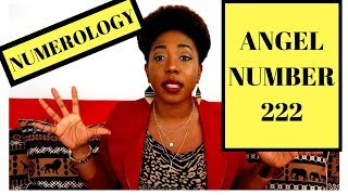 Angel Number: 222 || Numerology || Relationships || Conjure Queen
