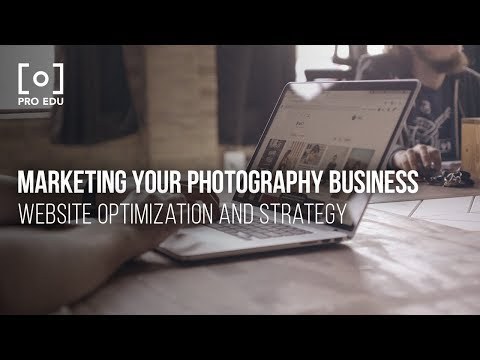 Marketing Your Photography Business: Website Optimization and Strategy Master Trailer from PRO EDU thumbnail