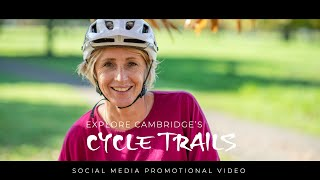 Exploring the Cambridge Cycle Trails