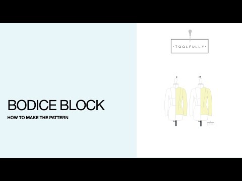Bodice block, the pattern drafting.