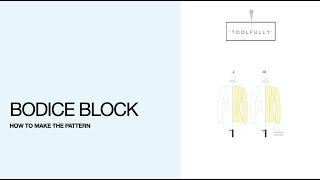 Bodice block, the pattern drafting.