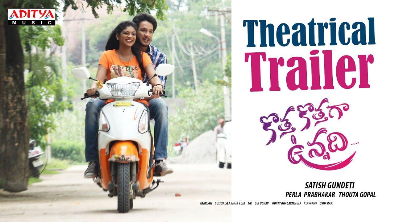 Kotha Kothaga Unnadi Theatrical Trailer | Telugu Movie