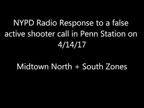"NYPD Radio of Response to ""Active Shooter"" in Penn Station 4/14/17"