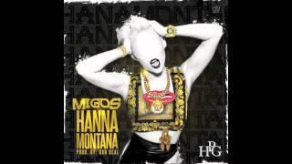 Migos- Hannah Montana