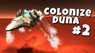 Kerbal Space Program - Colonize Duna #2