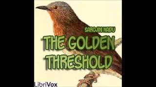 The Golden Threshold (FULL Audiobook)