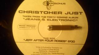 Christopher Just - Jeff after four roses