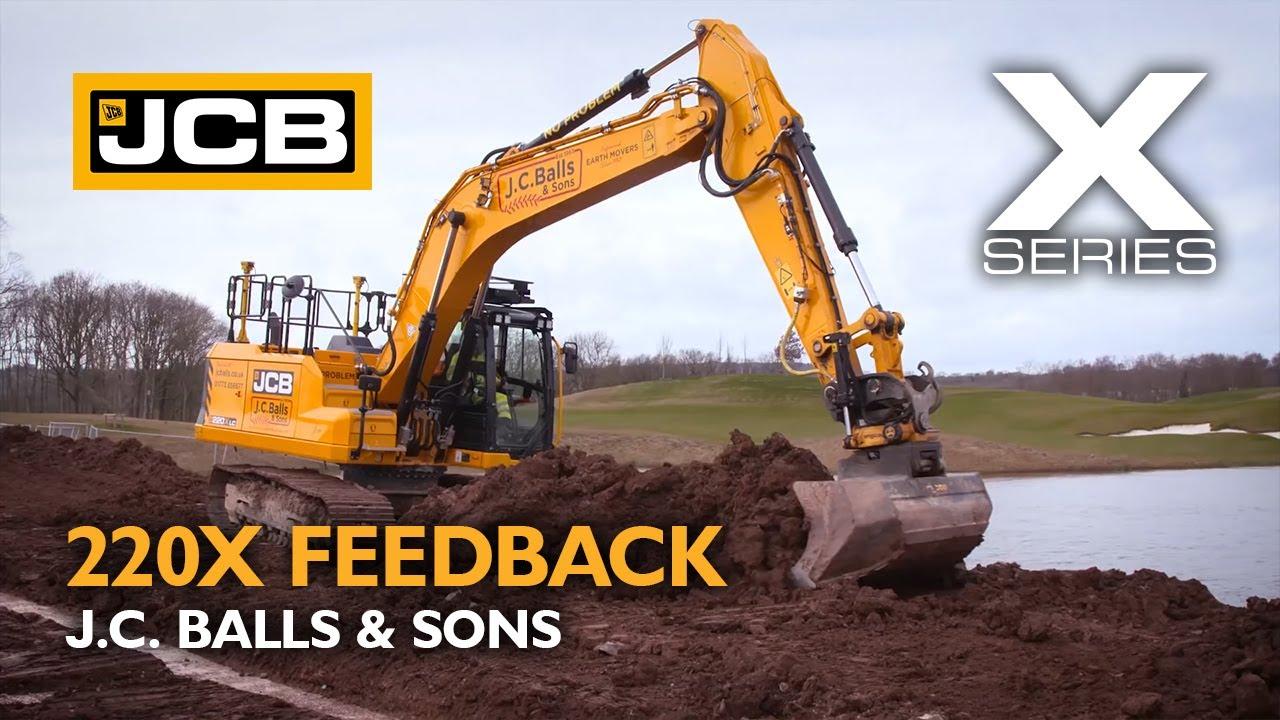 JCB X Series 220X Excavator Operator Testimonial - J.C. Balls & Sons