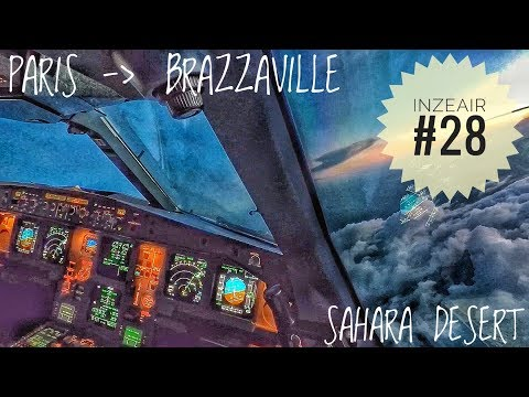 IZA#28 - FLIGHT PARIS TO BRAZZAVILLE A330 COCKPIT