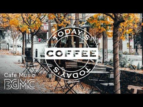 Happy Autumn Coffee Jazz - Good Mood Autumn Jazz & Bossa Nova Cafe Music
