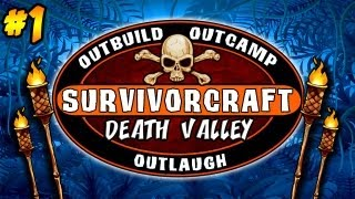 SURVIVORCRAFT: DEATH VALLEY | PREMIER - EP.1