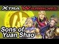 Sons of Yuan Shao - Xtra Warriors