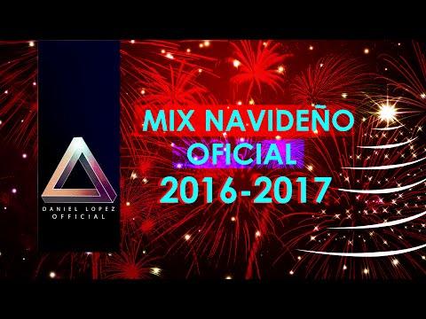 Mix Navideño 2016 - 2017 - OFICIAL - Musica de Navidad 2016 - Mix Navideño Bailable 2016