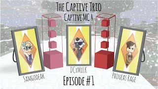 Video The Captive Trio   Captive MC 4   Episode 1 download MP3, 3GP, MP4, WEBM, AVI, FLV September 2017