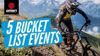 5 Bucket List Events   Neil's Essential Mountain Bike Events You Must Ride