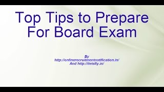 Exam Preparation Tips 2017, How to Score High Marks in Exams