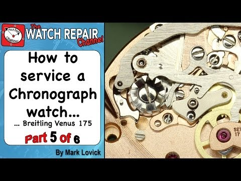 How To Service A Chronograph Watch. Part 5 Of 6. Breitling. Venus 175. Watch Repair Tutorials