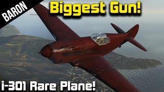 War Thunder - Best Tier 1 Plane?  Biggest Tier 1 Gun?  I-301 Very Rare Plane!