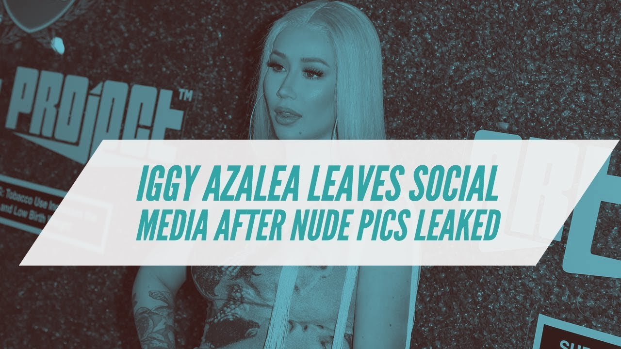 Iggy Azalea Deactivates Social Accounts, Threatens Criminal Charges After Nude Photos Leaked