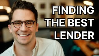 How To Choose The Best Mortgage Lender (First Time Home Buyers)