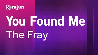 Karaoke You Found Me - The Fray *
