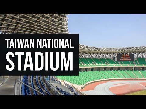 Taiwan National Stadium