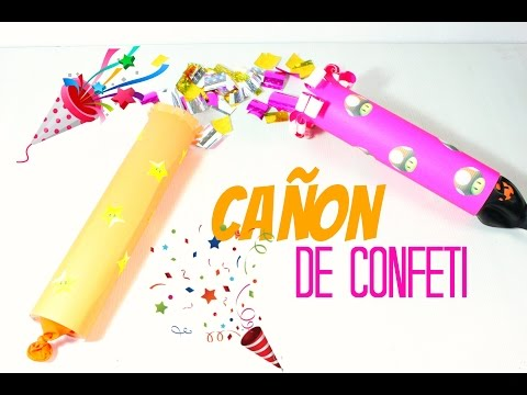 Como hacer un ca on de confetti para fiesta funnycat tv for Como hacer confeti