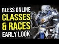 Bless Online - A Brief Look At Races and Classes In This Upcoming MMORPG