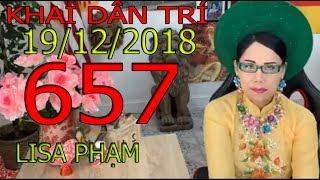 Khai Dân Trí - Lisa Phạm Số 657 Live stream 19h VN (8h sáng hoa kỳ)...